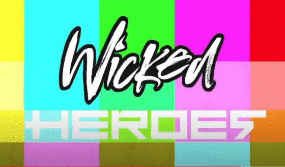 Wicked heroes
